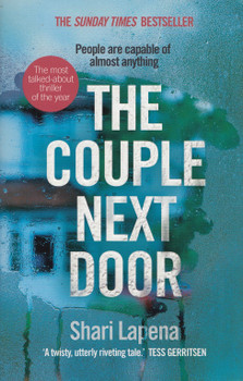 The Couple Next Door - Shari Lapena [Paperback]