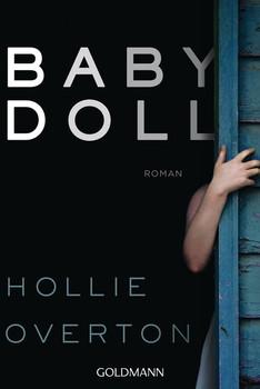 Babydoll. Roman - Hollie Overton  [Taschenbuch]