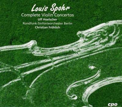 Ulf Hoelscher - Spohr Complete Violin Concertos