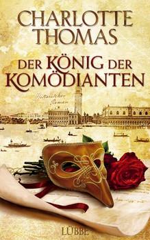 Der König der Komödianten - Charlotte Thomas