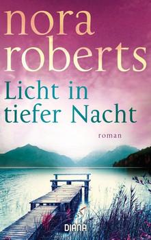 Licht in tiefer Nacht. Roman - Nora Roberts  [Taschenbuch]