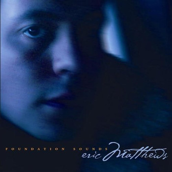 Eric Matthews - Foundation Sounds