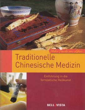 Mehr Freude am Leben: Traditionelle Chinesische Medizin - Einführung in die fernöstliche Heilkunst [Broschiert]