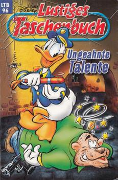 Lustiges Taschenbuch: Band 96 - Ungeahnte Talente [Taschenbuch]