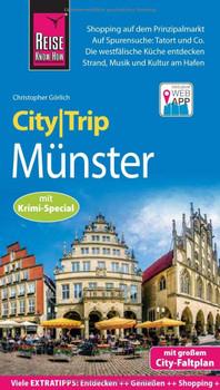 Reise Know-How CityTrip Münster mit Krimi-Special. Reiseführer mit Stadtplan und kostenloser Web-App - Christopher Görlich  [Taschenbuch]