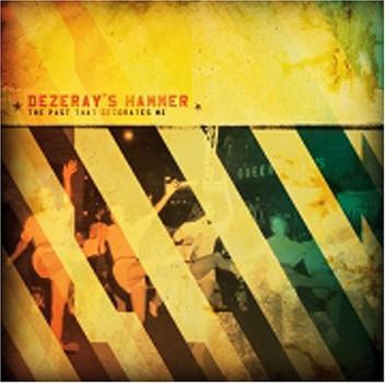 Dezeray's Hammer - Past That Decorates Me