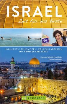 Israel – Zeit für das Beste. Highlights – Geheimtipps – Wohlfühladressen - Thomas Stankiewicz  [Taschenbuch]