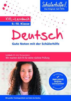XXL-Lernbuch Deutsch 9./10. Klasse. Gute Noten mit der Schülerhilfe [Taschenbuch]
