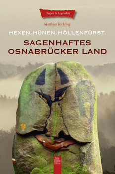 Sagenhaftes Osnabrücker Land - Rickling, Matthias