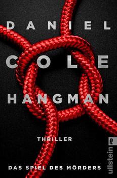 Hangman. Das Spiel des Mörders. Thriller - Daniel Cole  [Taschenbuch]