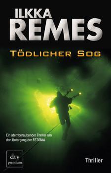 Tödlicher Sog: Thriller - Ilkka Remes