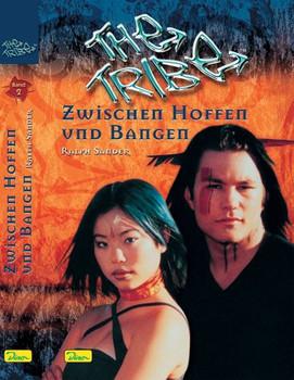 The Tribe, Band 2, Zwischen Hoffen und Bangen - Ralph Sander