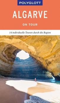 POLYGLOTT on tour Reiseführer Algarve. 14 individuelle Touren durch die Region - Susanne Lipps  [Taschenbuch]