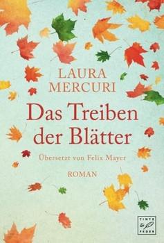 Das Treiben der Blätter - Laura Mercuri  [Taschenbuch]
