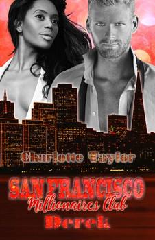 San Francisco Millionaires Club - Derek - Charlotte Taylor  [Taschenbuch]