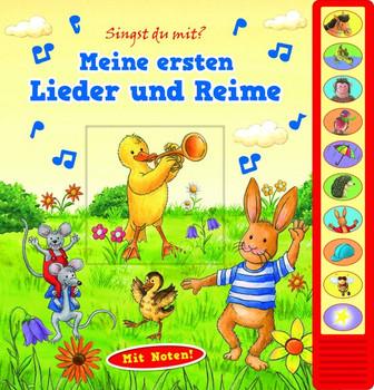 Meine ersten Lieder und Reime - Vorlese-Pappbilderbuch mit Sound [Gebundene Ausgabe]