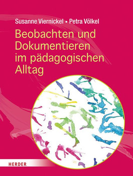Beobachten und Dokumentieren im pädagogischen Alltag - Petra Völkel  [Taschenbuch]