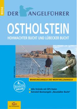 Angelführer Ostholstein. Hohwachter Bucht und Lübecker Bucht (Meerforellenangeln und Brandungsangeln) - Udo Schroeter