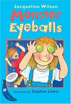 Monster Eyeballs (Banana Storybooks: Blue) - Wilson, Jacqueline