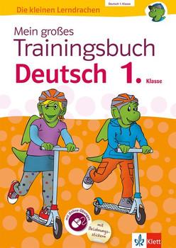 Klett Mein großes Trainingsbuch Deutsch 1. Klasse. Der komplette Lernstoff. Mit Online-Übungen und Belohnungsstickern [Taschenbuch]