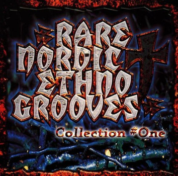 Various - Rare Nordic Ethno Grooves Collection # One