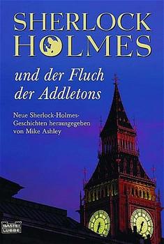 Sherlock Holmes und der Fluch von Addleton - Mike Ashley