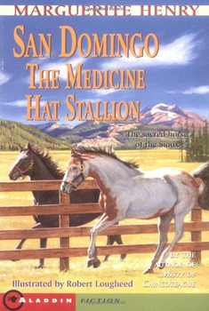 San Domingo: The Medicine Hat Stallion - Henry, Marguerite