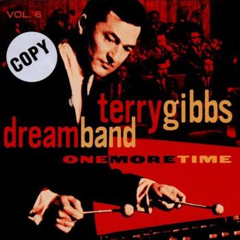 Terry-Dream Band,Vol.6 Gibbs - One More Time