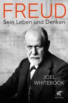 Freud. Sein Leben und Denken - Joel Whitebook  [Gebundene Ausgabe]