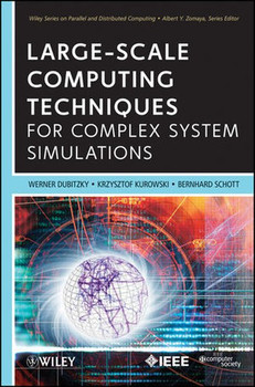 Large-Scale Computing Techniques for Complex System Simulations - Werner Dubitzky