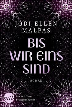 Bis wir eins sind - Jodi Ellen Malpas  [Taschenbuch]