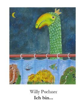 Ich bin... - Willy Puchner  [Taschenbuch]