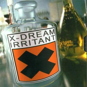 X-Dream - Irritant