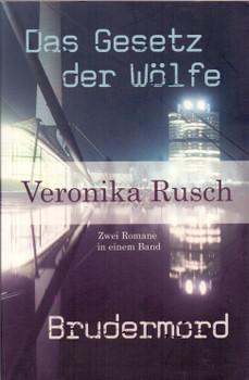 07ad32ec4247c Das Gesetz der Wölfe   Brudermord - Veronika Rusch  Taschenbuch ...