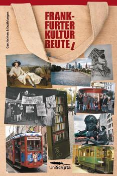 FRANKFURTER KULTURBEUTE(L). Geschichten und Erzählungen [Taschenbuch]