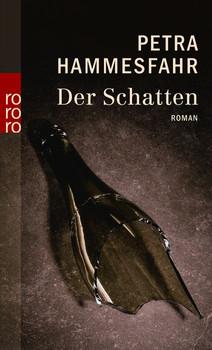 Der Schatten (rororo) - Petra Hammesfahr