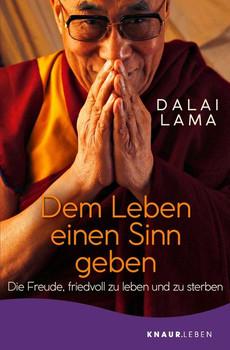 Dem Leben einen Sinn geben - Dalai Lama  [Taschenbuch]