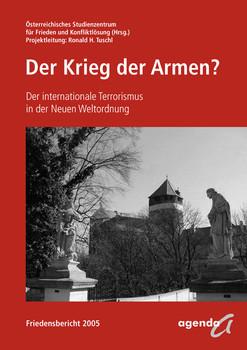 Der Krieg der Armen?: Der Terrorismus in der Neuen Weltordnung - Tuschl, Ronald H.