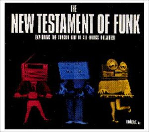 Various - The New Testament of Funk