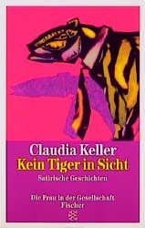 Kein Tiger in Sicht - Claudia Keller