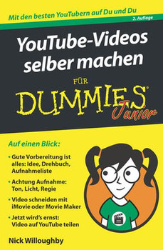 YouTube-Videos selber machen für Dummies Junior - Nick Willoughby  [Taschenbuch]