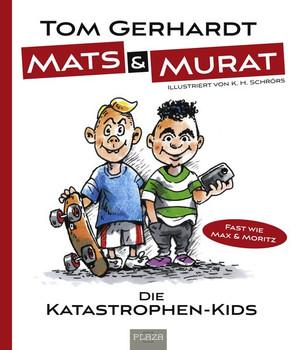 Mats und Murat - Tom Gerhardt  [Taschenbuch]