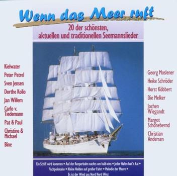 Various - Wenn das Meer ruft - 20 der schönsten Seemannslieder