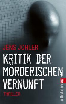 Kritik der mörderischen Vernunft - Jens Johler