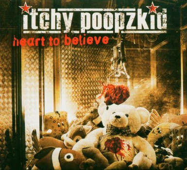 Itchy Poopzkid - Heart to Believe