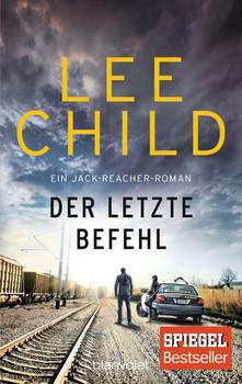Der letzte Befehl. Ein Jack-Reacher-Roman - Lee Child  [Taschenbuch]