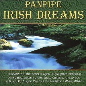Various Artists - Panpipe Irish Dreams