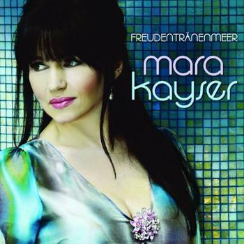 Mara Kayser - Freudentränenmeer