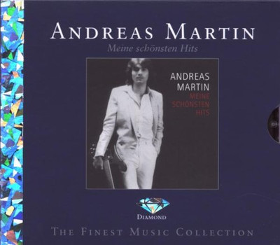 Andreas Martin - Meine Schönsten Hits (Diamond Edition)