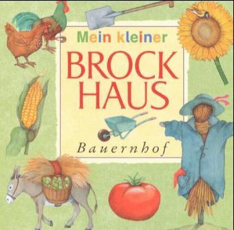 Mein kleiner Brockhaus. Bauernhof - Renate Seelig